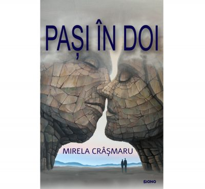 Pași în doi - Mirela și Remus Crâșmaru (SIONO Editura)