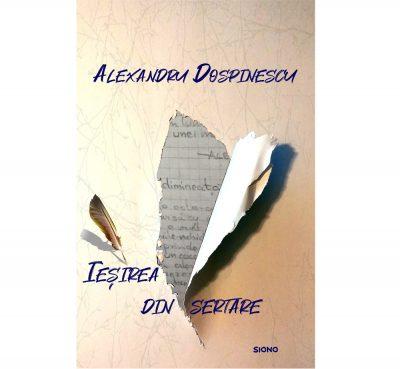 Ieșirea din sertare - Alexandru dospinescu (SIONO Editura)