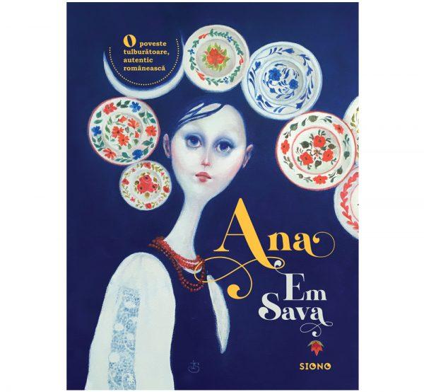 Ana - Em Sava (SIONO Editura)