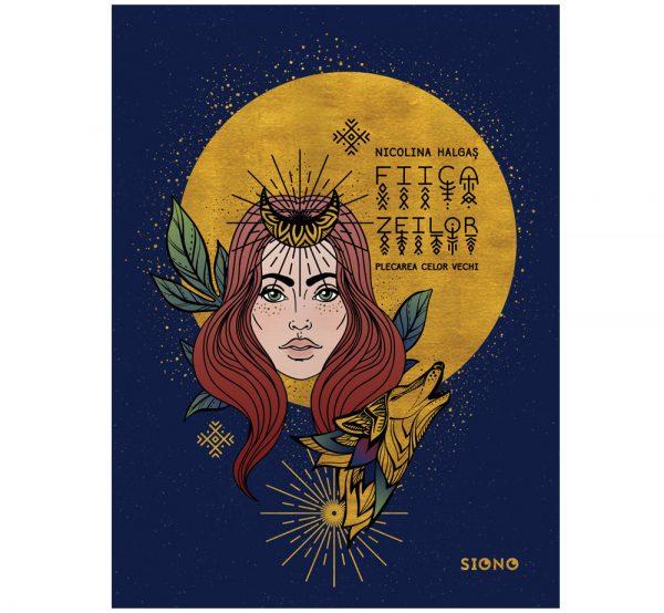Fiica zeilor - Nicolina Halgaș (SIONO Editura)