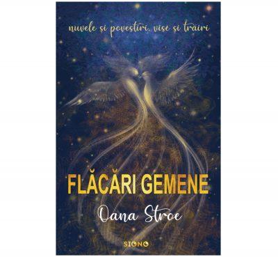 Flăcări gemene - Oana Stroe (SIONO Editura)