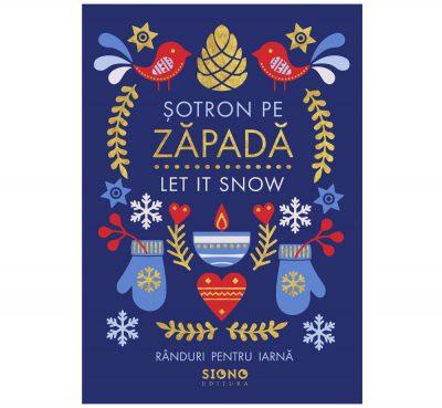 Șotron pe zăpadă - Let it Snow (SIONO Editura)